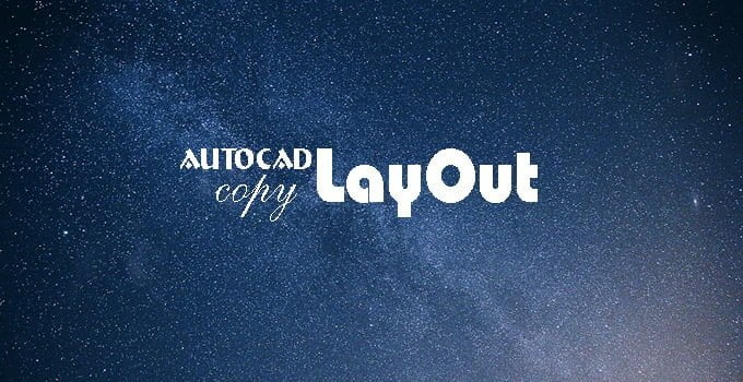 Cach-copy-layout-trong-autocad
